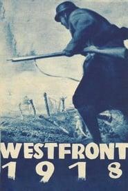 Westfront 1918: Vier von der Infanterie streaming vf