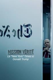 Mission vérité : Le