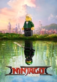 Download and Watch Movie The LEGO Ninjago Movie (2017)