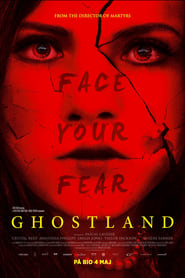 Watch Full Movie Ghostland (2018)