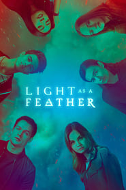 Light as a Feather streaming vf