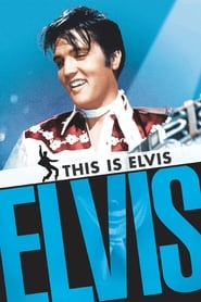 This Is Elvis streaming vf