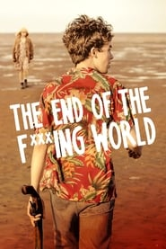 The End Of The Fucking World streaming vf