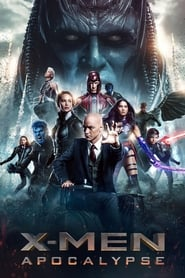 X-Men : Apocalypse streaming vf