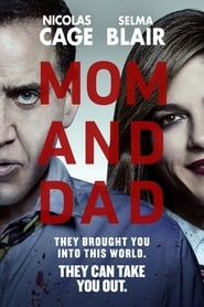 Streaming Movie Mom and Dad (2018) Online