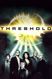 Threshold, Premier Contact streaming vf