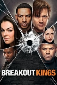 Breakout Kings streaming vf