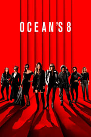 Watch Ocean's 8 (2018) Full Movie Free