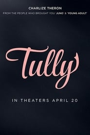 Download and Watch Movie Tully (2018)