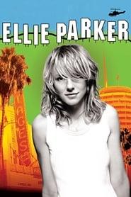 Ellie Parker streaming vf