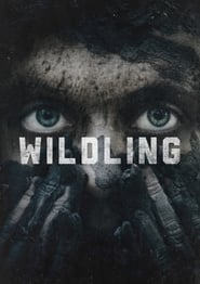 Streaming Full Movie Wildling (2018)