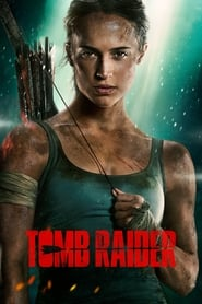 Streaming Full Movie Tomb Raider (2018)