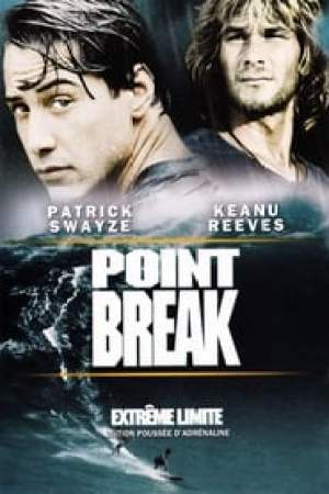 Point Break : Extrême limite