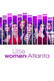 Little Women: Atlanta streaming vf