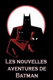 Les nouvelles aventures de Batman streaming vf