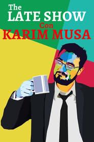 The Late Show Con Karim Musa streaming vf