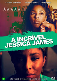 Download and Watch Full Movie The Incredible Jessica James (2017)