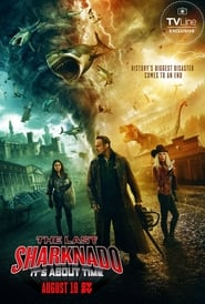 The Last Sharknado: It's About Time streaming vf