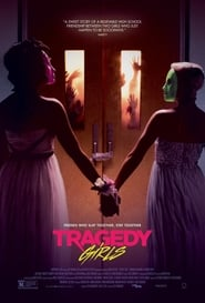 Watch Full Movie Online Tragedy Girls (2017)