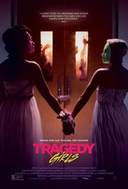Download and Watch Movie Tragedy Girls (2017)