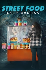 Street Food : Amérique latine streaming vf