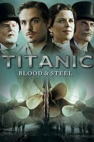 Titanic : De sang et d'acier streaming vf