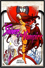 Watch Full Movie The Shiver of the Vampires (1971)