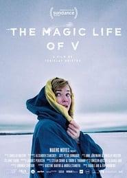 The Magic Life of V (2019)