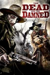 The Dead and the Damned streaming vf