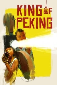 King of Peking streaming vf
