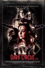 Dark Circus movie full