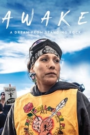 Awake, a Dream from Standing Rock streaming vf