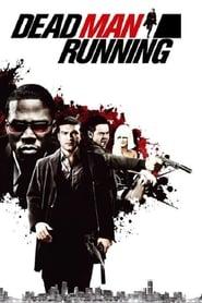 Dead Man Running (2009)