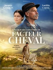 L'Incroyable Histoire du facteur Cheval streaming vf