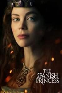 The Spanish Princess streaming vf