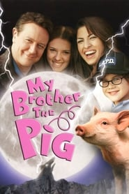 image for movie My Brother the Pig (1999)