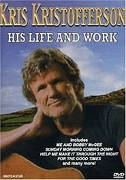 Kris Kristofferson: His Life and Work Poster