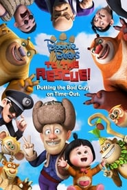 Boonie Bears: To the Rescue streaming vf