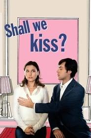 Shall We Kiss? streaming vf