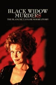 Black Widow Murders: The Blanche Taylor Moore Story (1993)