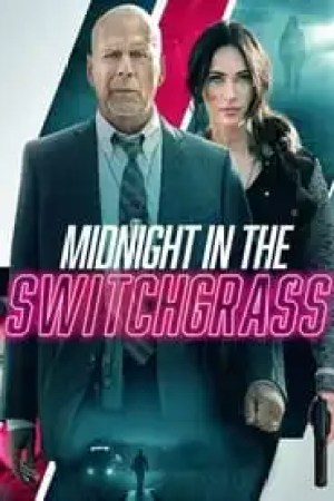 Midnight in the Switchgrass streaming vf