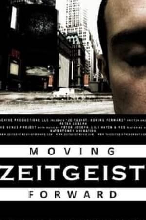 Zeitgeist: Moving Forward streaming vf