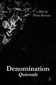 Denomination: Quietude (2019)