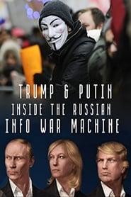 Inside the Russian Info War Machine streaming vf