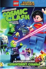 Lego DC Comics Super Héros : La Ligue des justiciers : L'Affrontement cosmique streaming vf