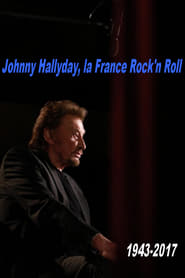 Johnny Hallyday, la France Rock'n Roll Full online