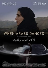 When Arabs Danced streaming vf