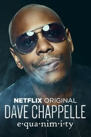 Dave Chappelle: Equanimity streaming vf