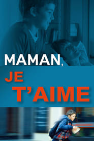 Maman, je t'aime Poster