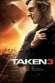 Taken 3 streaming vf